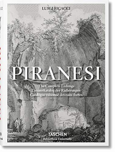 Piranesi. The Complete Etchings (Bibliotheca Universalis)