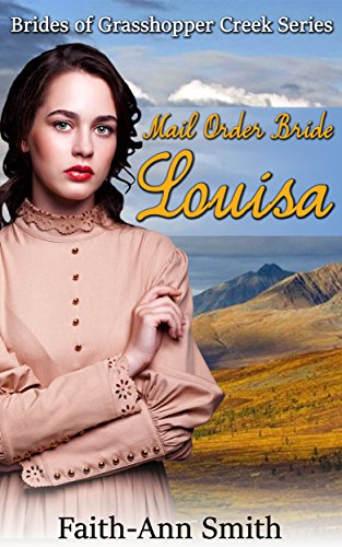 historical-romance-mail-order-bride-louisa-inspirational-clean-sweet-christian-western-victorian-rom