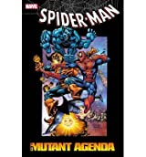 [{ The Mutant Agenda (Spider-Man (Marvel)) - By Grant, Steven ( Author ) Dec - 12- 2012 ( Paperback ) } ]