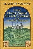 Conte d'Ivan le Nigaud, de la belle Vassilissa