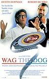 Wag the Dog - Wenn der Schwanz mit dem Hund wedelt [VHS]