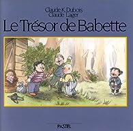 Le Trésor de Babette par Claude Lager