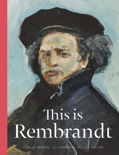This is Rembrandt por Jorella Andrews