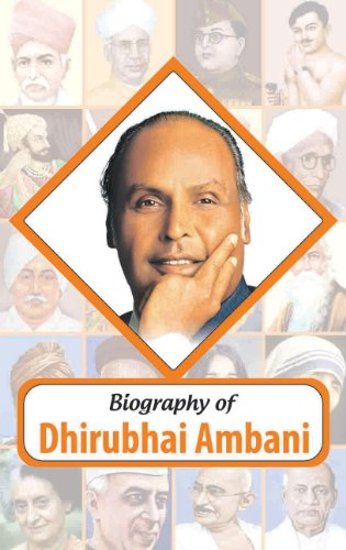 Biography: Dhirubhai Ambani