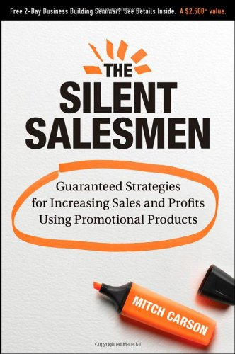 The-Silent-Salesmen-Guaranteed-Strategies-for-Increasing-Sales-and-Profits-Using-Promotional-Products