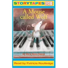 A Mouse Called Wolf: Abridged (Cover to Cover)