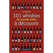 101 whiskies du monde entier à découvrir (Hors collection) (French Edition)