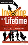Investing for a Lifetime: Managing Wealth for the