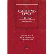 California Legal Ethics (American Casebook Series)