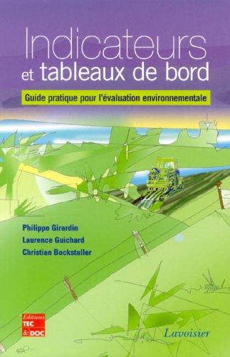 Indicateurs et tableaux de bord : Guide pratique pour l'évaluation environnementale