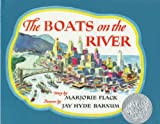 The Boats on the River by Marjorie Flack (1991-06-01)