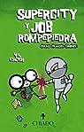 Supercity y Job Rompepiedra par Bruno Francés Giménez