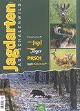 Jagdarten auf Schalenwild