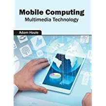 Mobile Computing: Multimedia Technology