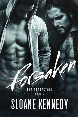 Forsaken: Volume 4 (The Protectors)