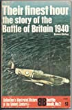 Their Finest Hour: Story of the Battle of Britain (History of 2nd World War)