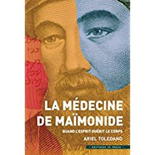 La médecine de Maïmonide : Quand l'esprit guérit le corps
