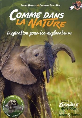 Comme dans la nature : Inspiration pour co-explorateurs