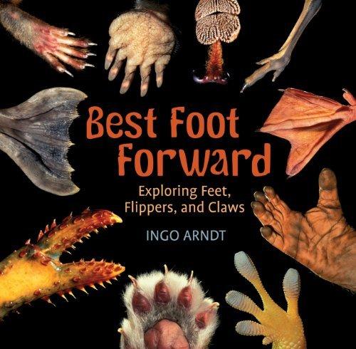 Best Foot Forward by Ingo Arndt (2013-07-01)