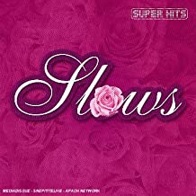 Super Hits Slows