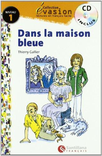 EVASION NIVEAU 1 DANS LA MAISON BLEUE CD (Evasion Lectures FranÇais) - 9788429409192