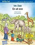 Im Zoo: Kinderbuch Deutsch-Spanisch
