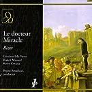 Bizet : Le docteur Miracle. Amaducci, Eda-Pierre