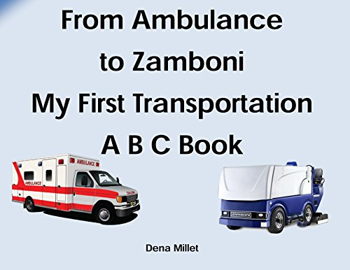 from-ambulance-to-zamboni-my-first-transportation-abc-book-basics-for-baby-1