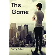 The Game: Volume 1 (The Game is Life Book One) by Mr. Terry Schott (2012-10-12)