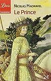 Le Prince by Nicolas Machiavel (2004-08-18) - J'ai lu - 18/08/2004
