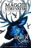 Raven Cycle 4. The Raven King (The Raven Cycle, Band 4)