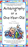 Autobiography of a OneYearOld