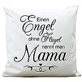 """Wandtattoo-Loft ® Bedrucktes Kissen Schriftzug """"Engel ohne Flügel nennt man"""