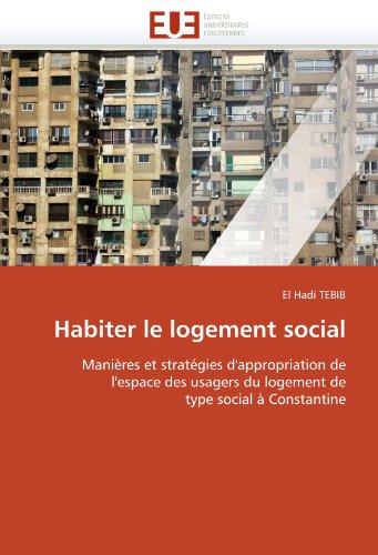 Habiter le logement social par El Hadi TEBIB