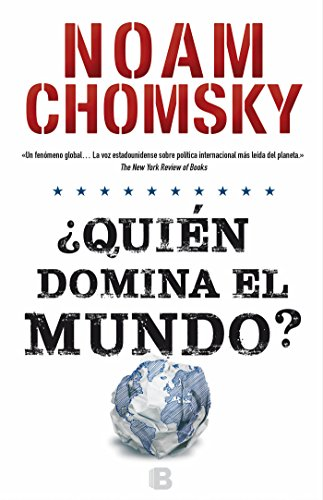 Quién domina el mundo?/ Who Rules the World? par Noam Chomsky