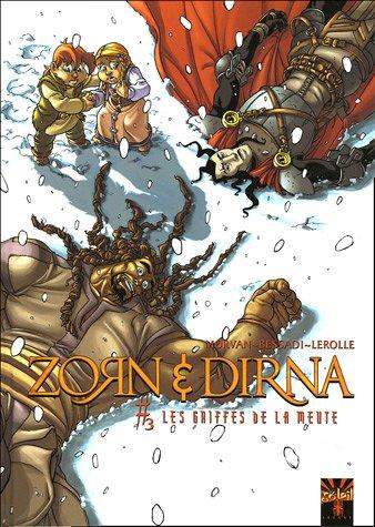 Zorn et Dirna, Tome 3 : Les griffes de la meute