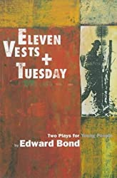 'Eleven Vests' & 'Tuesday' (Modern Plays)