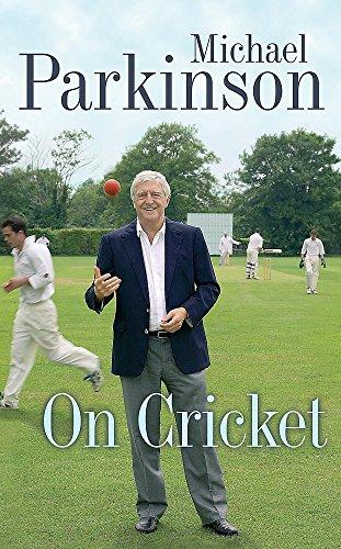 Michael Parkinson on Cricket por Michael Parkinson
