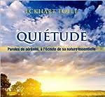 Quiétude - Livre audio d'Eckhart Tolle