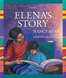 Elena's Story (Tales of the World) by Nancy Shaw (2012-08-01)