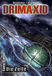 DRIMAXID Band 1 - Die Zelle