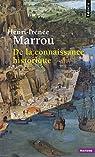 De la connaissance historique par Marrou