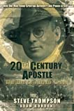 A 20th Century Apostle: The Life of Alfred Garr