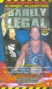 Extreme Championship Wrestling: Barely Legal 97 [VHS]