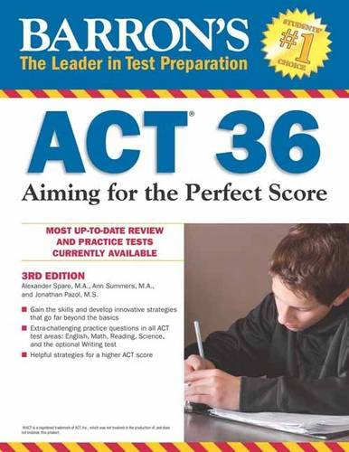 Barron's ACT 36: Aiming for the Perfect Score - Act-test Barron