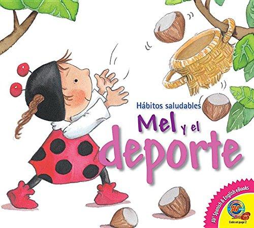 Mel y El DePorte (Mel and Sports) (Av2 Healthy Habits) por Alex Cabrera