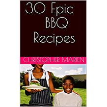 30 Epic BBQ Recipes (English Edition)