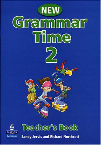 Grammar Time - Teacher's Book 2: Teachers Book Level 2