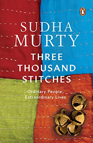 Three Thousand Stitches: Ordinary People, Extraordinary Lives by [Murty, Sudha]