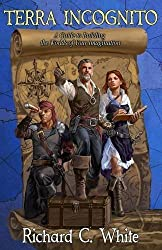 Terra Incognito: A Guide to Building the Worlds of Your Imagination by Richard C. White (2015-09-07)